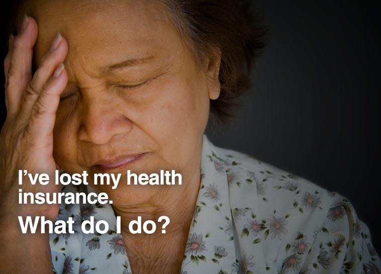 Image of woman with text: I've lost my health insurance. What do I do?